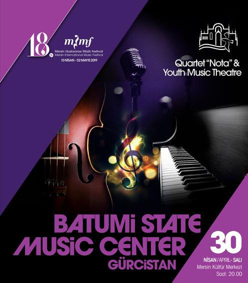 Batumi State Music Centre Gürcistan Youth Music Theatre & Quartet Nota