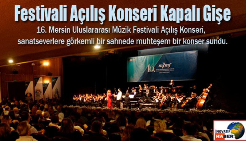 Festivali Açılış Konseri Kapalı Gişe