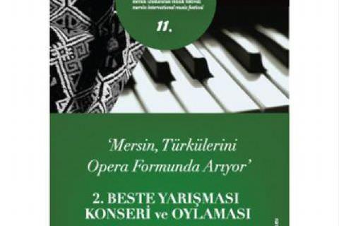Mersin Türkülerini Opera Formunda Arıyor